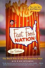 Fast Food Nation: The Dark Side of the All-American Meal by Eric Schlosser, Acce