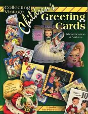 Collecting Vintage Children's Greeting Cards by Linda McPherson 2006 Schroeder