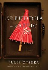 Julie Otsuka~THE BUDDHA IN THE ATTIC~SIGNED 1ST/DJ~NICE COPY