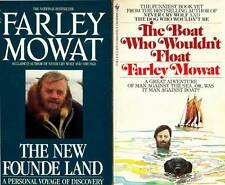 FARLEY MOWAT 2 BOOKS THE NEW FOUNDE LAND & THE BOAT WHO WOULDN  'T FLOAT