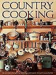 Country Cooking: 2,151 Recipes from the Readers of Harrowsmith Magazin-ExLibrary