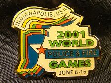 World Police & Fire Games 2001 Indianapolis IN Pin Button New