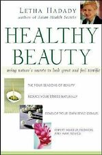 Healthy Beauty: Using Nature's Secrets to Look Great and Feel Terrific-ExLibrary
