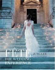 Fte: The Wedding Experience - LikeNew - Lee, Jung - Hardcover