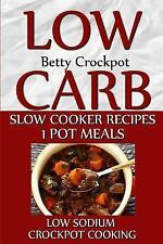 Slow Cooker Cookbooks / Crockpot Recipes: Low Carb Slow Cooker Recipes - 1...