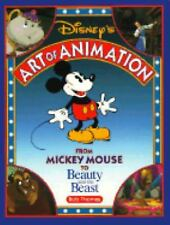 Disney's Art of Animation: From Mickey Mouse to Beauty and the Beast, Thomas, Bo