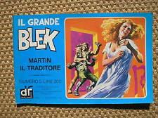 IL GRANDE BLEK 5 1976 MARTIN IL TRADITORE EDIZIONI DARDO STRISCIA GIGANTE
