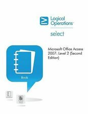 Microsoft® Office Access 2007 : 084888s3 by Element K Journals Creativ-ExLibrary