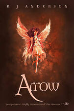 R J Anderson Arrow (Knife) Very Good Book