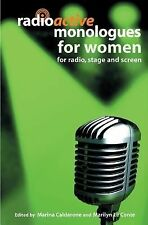 Radioactive Monologues for Women : For Radio, Stage and Screen by Marina...