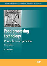 Food Processing Technology: Principles and Practice by P. J. Fellows (Paperback,