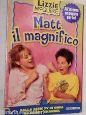 MATT IL MAGNIFICO Lizzie McGuire Buna Vista 2003 Libro Narrativa Ragazzi storia