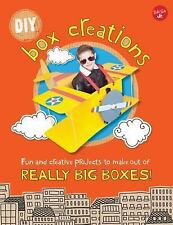 DIY Box Creations: Fun and creative projects to make out of REALLY BIG BOXES!, S