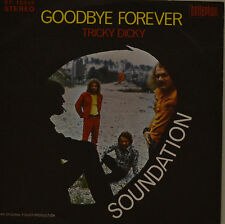 "SOUNDATION - GOODBYE FOREVER - TRICKY DICKY  7""  SINGLE  (I291)"