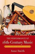 The Performance of 16th-Century Music: Learning from the Theorists-ExLibrary
