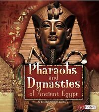 Pharaohs and Dynasties of Ancient Egypt (Fact Finders)