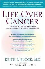 Life over Cancer : The Block Center Program for Integrative Cancer Treatment