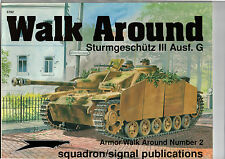 SQUADRON/SIGNAL PUBLICATIONS ARMOR WALK AROUND 2 - STURMGESCHUTZ III Ausf. G