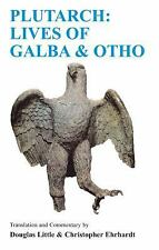 Plutarch: Lives Of Galba And Otho A Companion with translation (Classical Studie