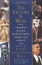 Till Victory Is Won: Famous Black Quotations From the NAACP-ExLibrary