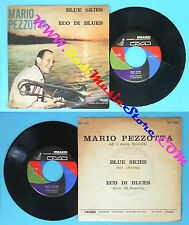 LP 45 7'' MARIO PEZZOTTA Blue skies Eco di blues 1964 italy MEAZZI no cd mc dvd