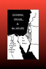 Zionism, Israel and the Arabs by Hal Draper (2010, Paperback)