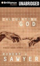 Calculating God by Robert J. Sawyer (2013, CD, Unabridged)