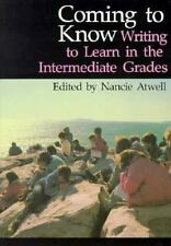 Coming to Know: Writing to Learn in the Intermediate Grades Workshop Series