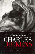 Parentage and Inheritance in the Novels of Charles Dickens (European Studies in