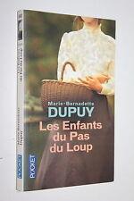 Les enfants du Pas du Loup - Marie-Bernadette Dupuy - Pocket n° 16152