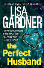 The Perfect Husband by Lisa Gardner (Paperback, 2012)