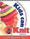 Kids Can Knit: Fun and Easy Projects for Small Knitters-ExLibrary