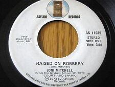 "JONI MITCHELL - RAISED ON ROBBERY   7"" VINYL"