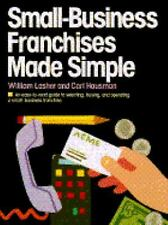 Small Business Franchise Made Simple, William Phd Lasher, Acceptable Book