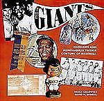 The Giants : Memories and Memorabilia from a Century of Baseball by Bruce...
