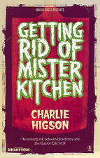 Getting Rid of Mister Kitchen, Charlie Higson