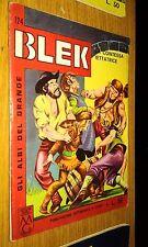 GLI ALBI DEL GRANDE BLEK # 124-BLEK LE ROC -LIBRETTO-ORIGINALE-1965