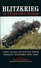 Blitzkrieg: In Their Own Words: First-Hand Accounts from German-ExLibrary