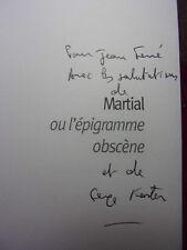 ENVOI AUTOGRAPHE / MARTIAL ou L'ÉPIGRAMME OBSENE  traduction de Serge Koster