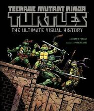 Teenage Mutant Ninja Turtles: The Ultimate Visual History, Farago, Andrew