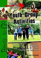 Ready-to-Go Youth Group Activities: 101 Games, Puzzles, Quizzes, and Ideas for B
