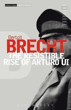 Modern Classics: The Resistible Rise of Arturo Ui by Bertolt Brecht,...