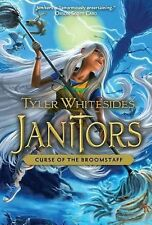 Janitors, Book 3 : Curse of the Broomstaff by Tyler Whitesides (2014, Paperback)