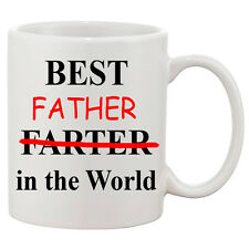 Best Farter / Father in the World Mug / Father's Day / Funny 11oz Mug