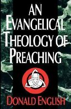 An Evangelical Theology of Preaching