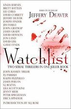 Watchlist: Two Serial Thrillers in One Killer Book - New - Deaver, Jeffery - Har