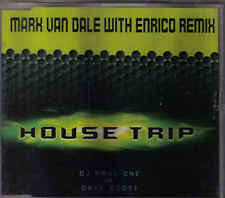 House Trip-Mark Van Dale With Enrico Remix cd maxi single eurodance Holland