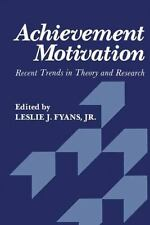Achievement Motivation: Recent Trends in Theory and Research-ExLibrary
