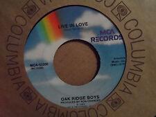 """The Oak Ridge Boys - Bobbie Sue / Live In Love 7"""" 45 Good Condition"""