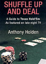 """All In: Texas Hold'em as Played on Late-Night TV Anthony Holden """"AS NEW"""" Book"""